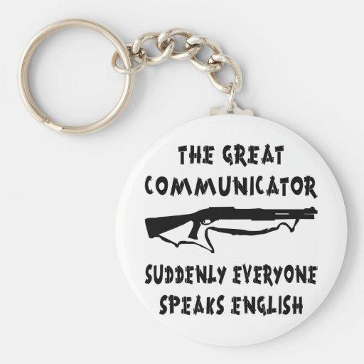 Shotgun Great Communicator Everyone Speaks English Key Chain