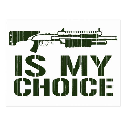 Shotgun Is My Choice - Gamer Gaming Gun Postcard