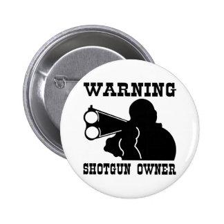 Shotgun Owner 2 Inch Round Button