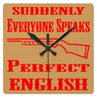 Shotgun Suddenly Everyone Speaks Perfect English Square Wall Clock