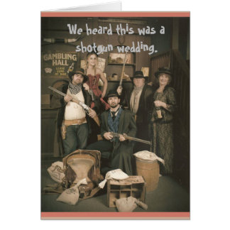 Shotgun Wedding Card