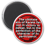 Shotokan - The Ultimate Aim 2 Inch Round Magnet
