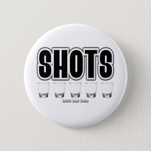 Shots Button