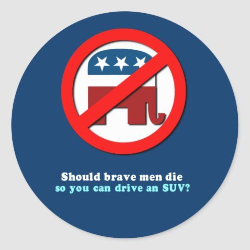 Should brave men die so you can drive an SUV Classic Round Sticker