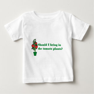 Should I bring in the tomato plants? T-shirt