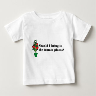 Should I bring in the tomato plants? Tee Shirt