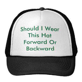 Should I Wear This Hat Forward Or Backward