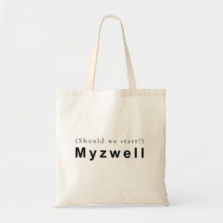 Should We Start? Myzwell. Tote Bag