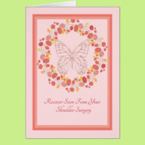 Shoulder Surgery Get Well Soon Card with Butterfly