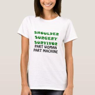 Shoulder Surgery Survivor Part Woman Part Machine T-Shirt