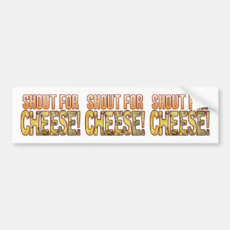 Shout For Blue Cheese Bumper Sticker