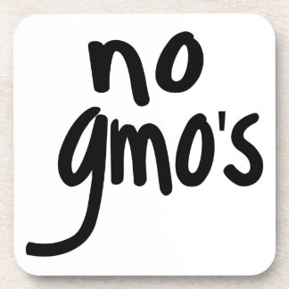 Shout No GMO's Protect our Food Drink Coaster