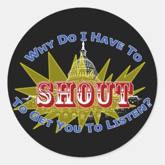Shout or Listen Classic Round Sticker