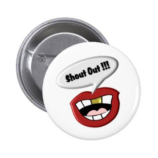 Shout Out 2 Inch Round Button
