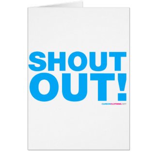 Shout Out Card