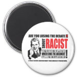 Shout Racist! 2 Inch Round Magnet