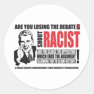 Shout Racist! Classic Round Sticker