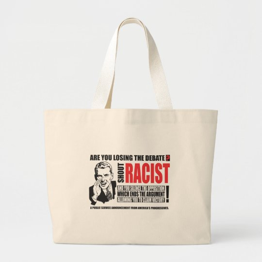 Shout Racist! Large Tote Bag