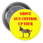 SHOVE GUN CONTROL PINBACK BUTTON