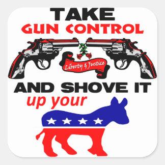 Shove It Up Your.... Square Sticker
