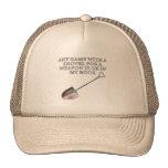 Shovel for a Weapon Trucker Hat