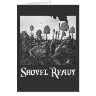 Shovel Ready Greeting Card