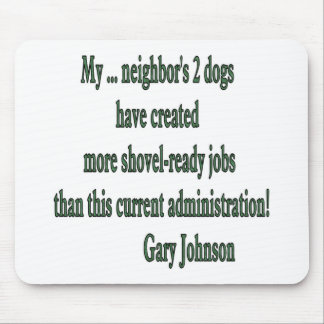 Shovel-ready Jobs Quote Mouse Pad