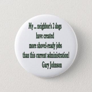 Shovel-ready Jobs Quote Pinback Button