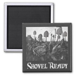 Shovel Ready Magnet