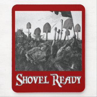Shovel Ready Mouse Pad