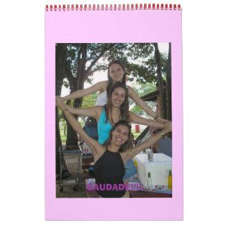 Show!!! Ale, Liginha e Eu!, SAUDADE!!!! Calendar