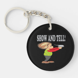 Show And Tell 2 Keychain