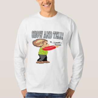 Show And Tell 2 T-Shirt