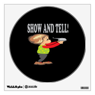 Show And Tell 2 Wall Decals