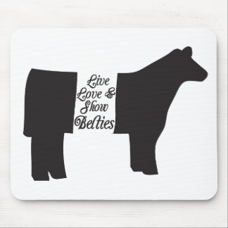 Show Belties Mouse Pad