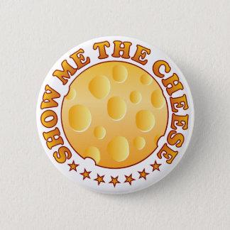 Show Cheese Brown Button