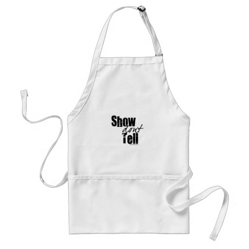 Show Don't Tell Adult Apron