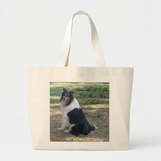 Show Me A Collie,I'll Show You a Smile... Large Tote Bag