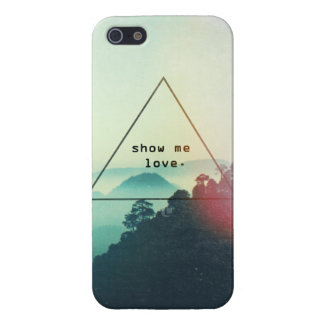 Show Me Love | iPhone 5/5S Case