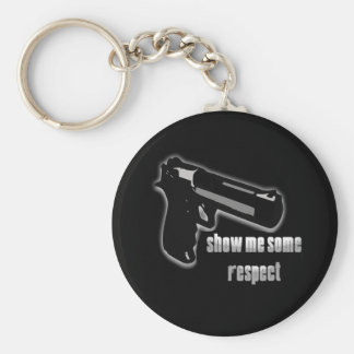 Show Me Some Respect Key Chain