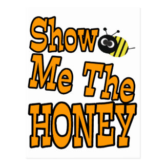 show me the honey postcard