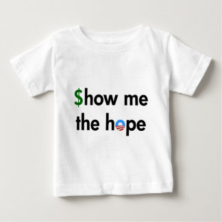 show me the hope baby T-Shirt