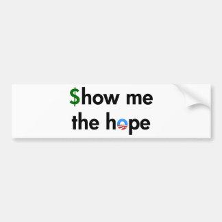 show me the hope bumper sticker