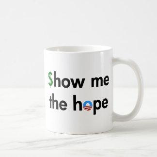 show me the hope coffee mug