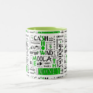 Show me the Money 2 Toned Coffee Mug