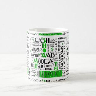 Show me the Money Coffee Mug