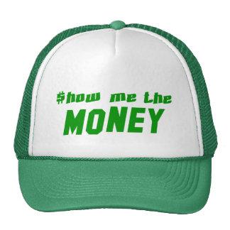 Show me the Money Mesh Hats