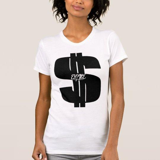 SHOW_ME_THE_MONEY T-Shirt