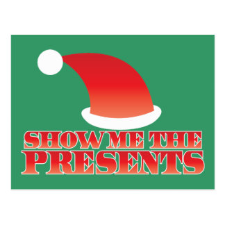 Show me the PRESENTS! with cute little santa hat Postcard