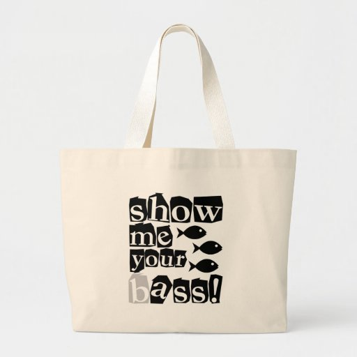 Show me your bass! canvas bags